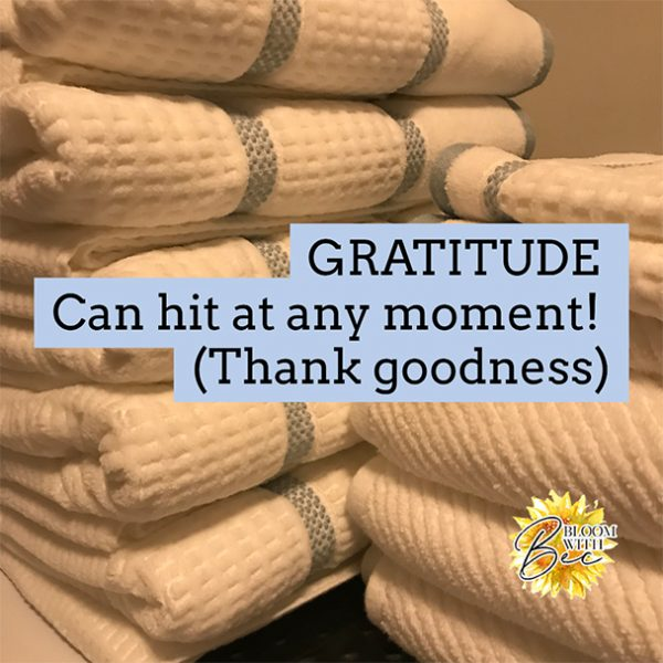 Gratitude – Can Hit At Any Moment